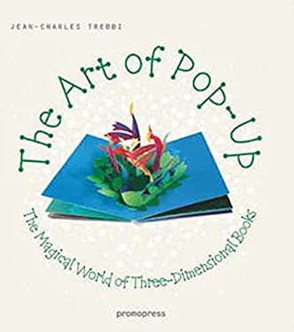 The Art of Pop Up: The Magical World of Three-Dimensional Books 9788492810659