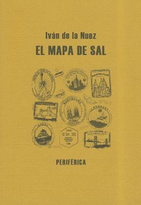 El Mapa de Sal: Un Postcomunista en el Paisaje Global 9788492865093