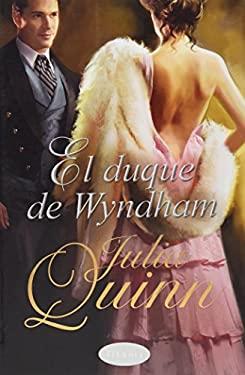 El duque de Wyndham (Spanish Edition) 9788492916177