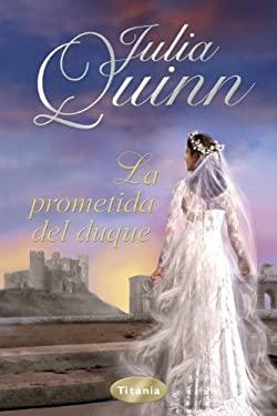 La Prometida del Duque = Duke's Fiancee 9788492916238