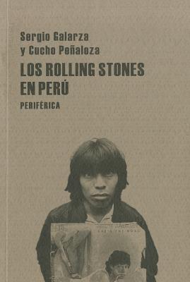 Los Rolling Stones en Peru 9788493474652