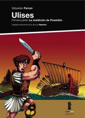 Ulises: Primera Parte: La Maldicion de Poseidon 9788493520489