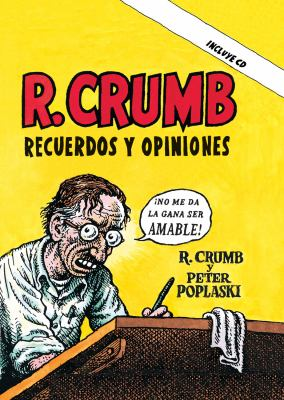 R. Crumb: Recuerdos y Opiniones [With CD (Audio)] 9788493541200