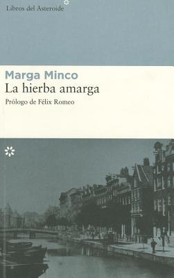 La Hierba Amarga 9788493544843