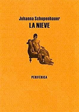La nieve (Biblioteca porttil) (Spanish Edition) - Schopenhauer, Johanna