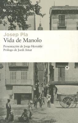 Vida de Manolo 9788493659738