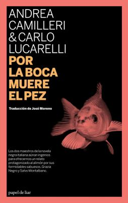 Por La Boca Muere El Pez 9788493667894