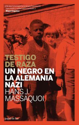 Testigo de Raza: Un Negro En La Alemania Nazi 9788493667931