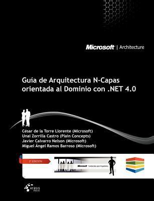 Gu a de Arquitectura N-Capas Orientada Al Dominio Con .Net 4.0 9788493669638