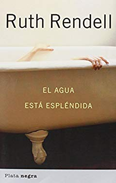 El Agua Esta Esplendida = The Water's Lovely 9788493696085