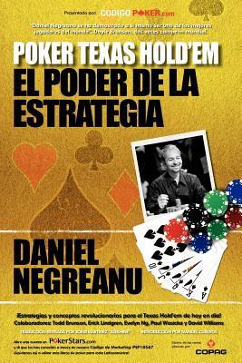 Poker Texas Hold'em, El Poder de La Estrategia 9788493784003