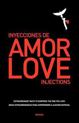 Love Injections - Inyecciones de Amor 9788493862312