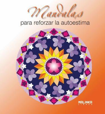 Mandalas Para Reforzar La Autoestima 9788493870966