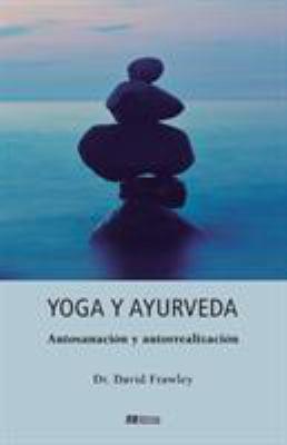 Yoga y Ayurveda 9788493892913
