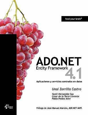 ADO.NET Entity Framework 4.1 - Aplicaciones y Servicios Centrados En Datos 9788493903633