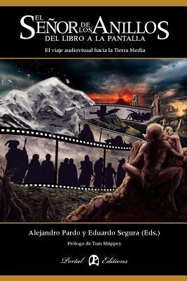 El Se or de Los Anillos: del Libro a la Pantalla 9788493924386