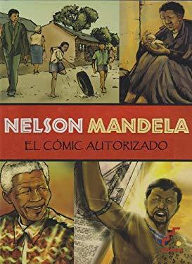 Nelson Mandela: El Comic Autorizado