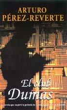 El Club Dumas/the Club Dumas (Spanish Edition)