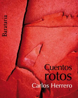 Cuentos Rotos = Broken Stories 9788495764683
