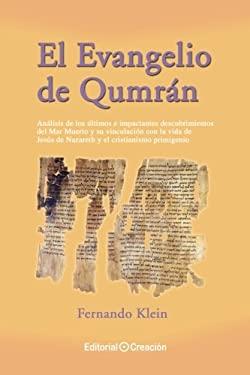 El Evangelio de Qumrn (Spanish Edition) - Klein, Fernando