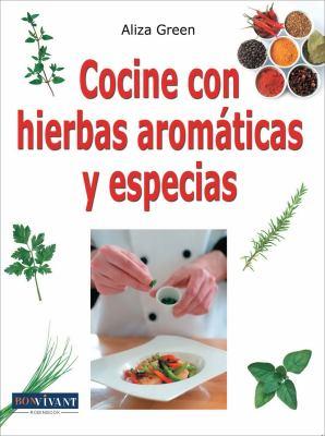 Cocine Con Hierbas Aromaticas y Especias 9788496054479