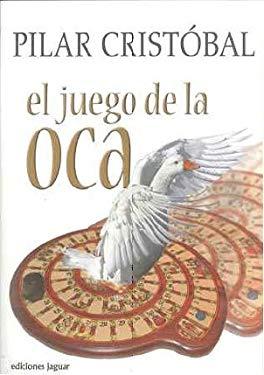 El juego de la oca / The Game of the Goose (Spanish Edition) - Cristobal, Pilar