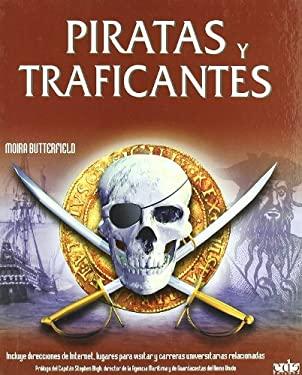 Piratas y Traficantes - Butterfield, Moira / Bligh, Stephen