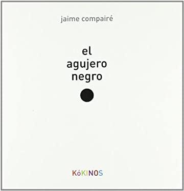 Agujero Negro: The Black Hole 9788496629981