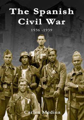 Spanish Civil War 1936-1939 9788496658202