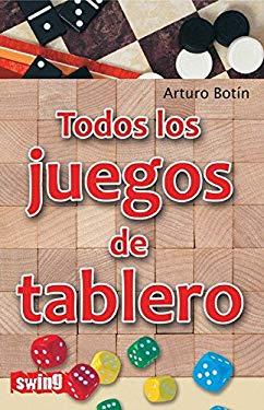 Todos los Juegos de Tablero = All Board Games 9788496746602