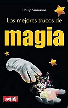 Los Mejores Trucos de Magia 9788496746626