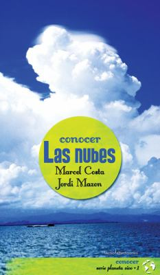 Conocer las Nubes = Knowing the Clouds 9788496754379
