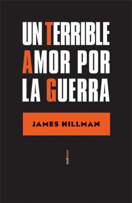Un Terrible Amor Por La Guerra 9788496867628