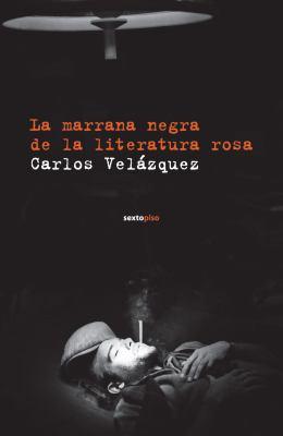 La Marrana Negra de La Literatura Rosa 9788496867741