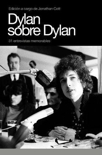 Dylan Sobre Dylan: 31 Entrevistas Memorables 9788496879232