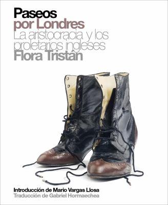 Paseos Por Londres: La Aristocracia y los Proletarios Ingleses 9788496879270