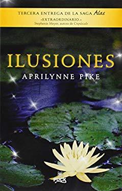 Ilusiones (Spanish Edition)