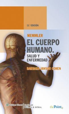 El Cuerpo Humano: Salud y Enfermedad 9788496921566