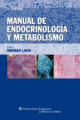 Manual de Endocrinologia y Metabolismo = Manual of Endocrinology and Metabolism 9788496921597