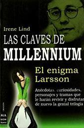 Las Claves de Millennium: El Enigma de Larsson - Lind, Irene