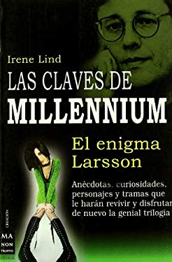 Las Claves de Millennium: El Enigma de Larsson 9788496924826