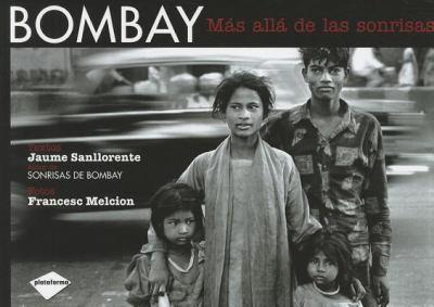 Bombay: Mas Alla de las Sonrisas 9788496981621