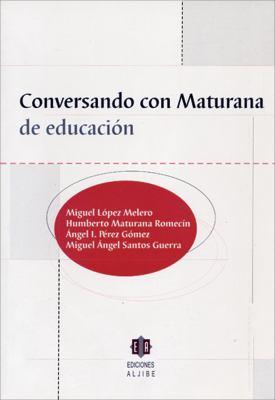 Conversando Con Maturana de Educacion 9788497001083