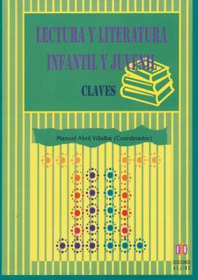 Lectura y Literatura Infantil y Juvenil: Claves 9788497003223