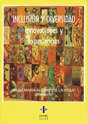 Inclusion y Diversidad: Innovaciones y Experiencias
