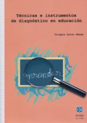 Tecnicas E Instrumentos de Diagnostico en Educacion 9788497003940