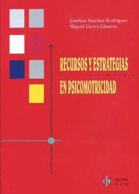 Recursos y Estrategias en Psicomotricidad 9788497004428