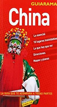 China esencial (GUIARAMA. INTERNACIONAL) (Spanish Edition) - The Automobile Association