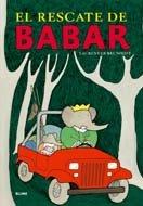 El Rescate de Babar = Babar's Rescue - de Brunhoff, Laurent