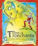 Don Tronchante: El Valiente Caballero Que Se Rie del Peligro 9788498014914